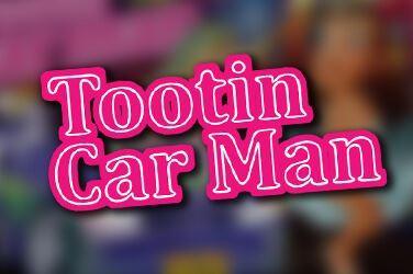 Tootin Car Man Slot Game Review