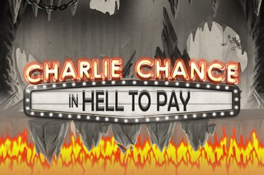 Charlie Chance in Hell to Pay slot game